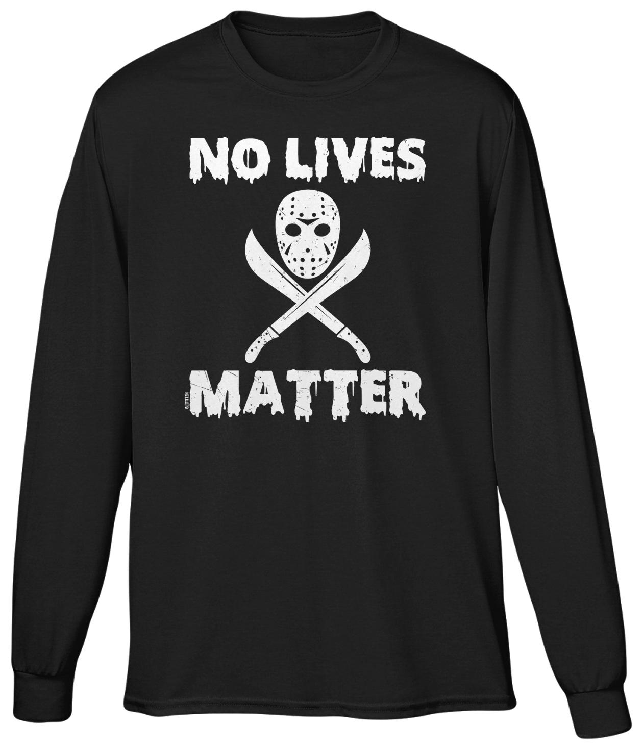 No Lives Matter Halloween Jason Mask Funny Humor Joke Meme Parody ...
